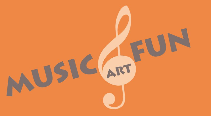 Music, Art and Fun